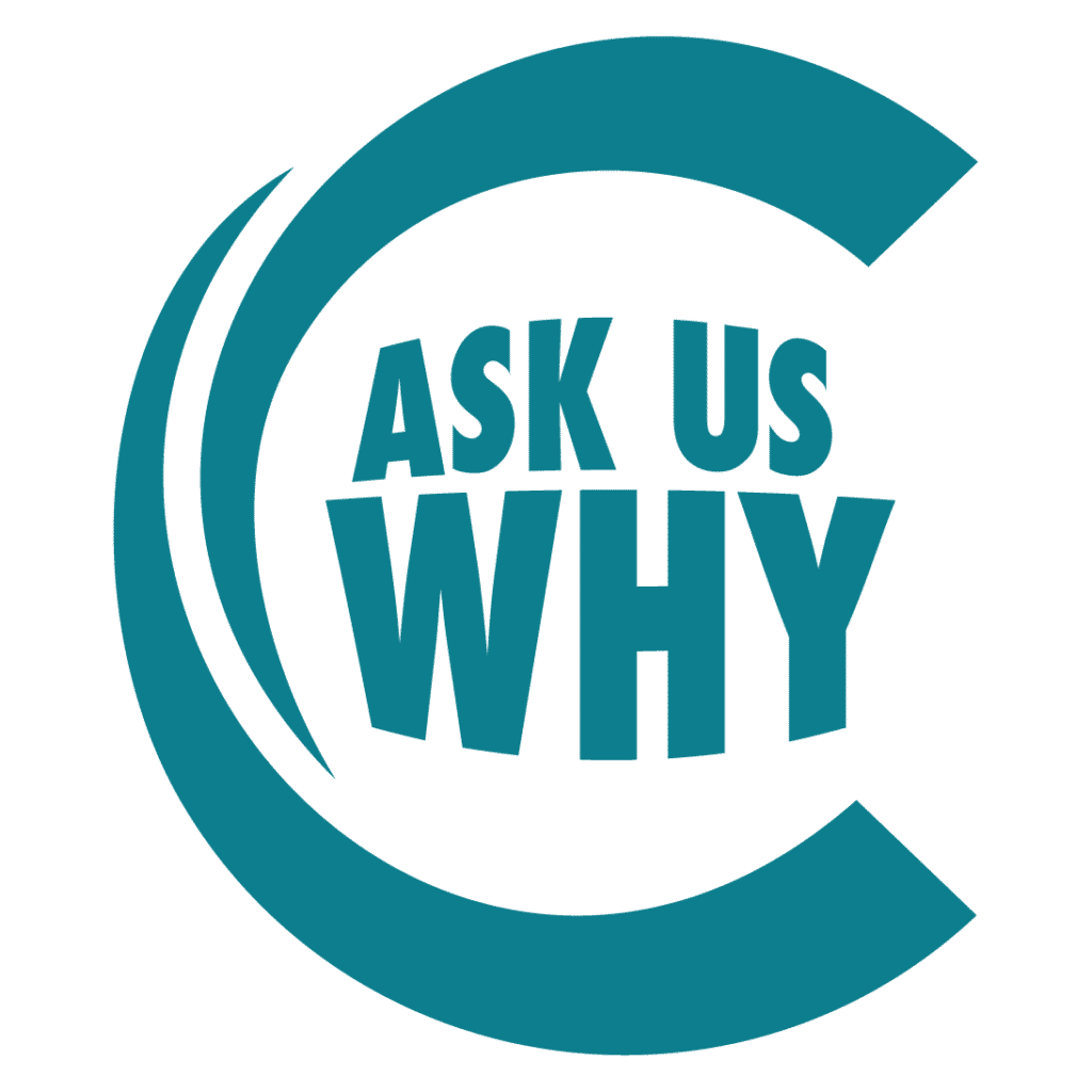 Ask us why